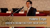 RIKEN ri beam factory, new hopes